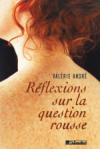 reflexions sur la question rousse